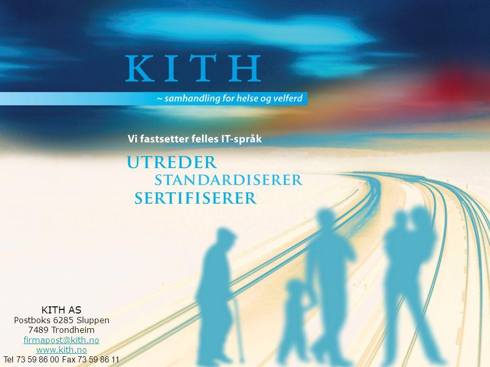 ~samhandling for helse og velferd Annebeth Askevold Takk for oppmerksomheten! KITH AS Sukkerhuset 7489 Trondheim firmapost@kith.no www.kith.no Tel 73