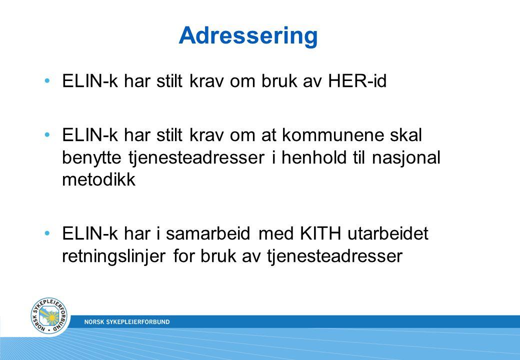 Adressering ELIN-k har stilt krav om bruk av HER-id ELIN-k har stilt krav om at kommunene skal benytte tjenesteadresser i henhold til nasjonal metodik