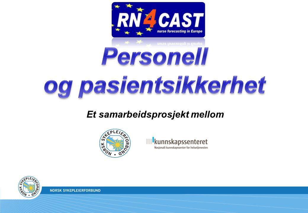 2 Et internasjonalt prosjekt RN4CAST -Nurse forecasting: Human Resources Planning in Nursing Forskningsprosjekt finansiert gjennom EUs 7.rammeprogram Belgia, Finland, Tyskland, Hellas, Irland, Polen, Spania, Sverige, Sveits, Nederland og UK.