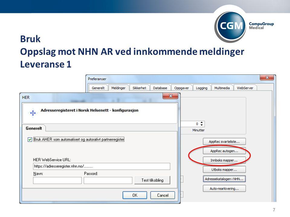 Bruk Oppslag mot NHN AR ved innkommende meldinger Leveranse 1 7