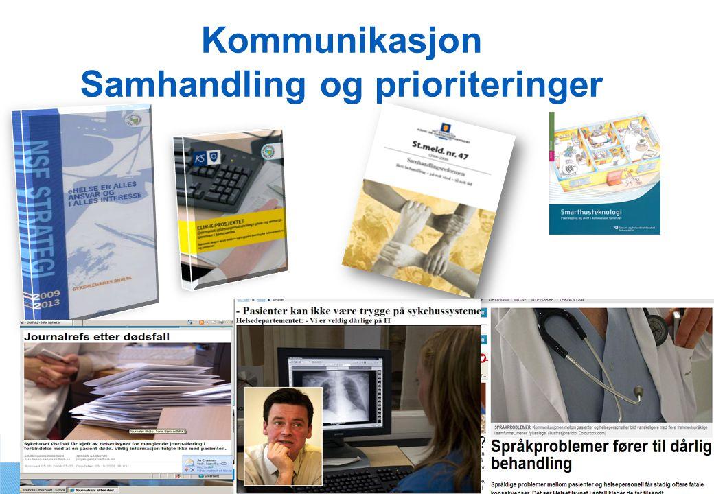 Kommunikasjon Samhandling og prioriteringer