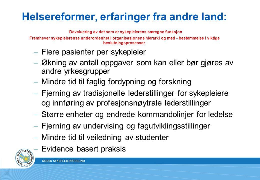 St.meld. nr. 47 (2008-2009) Samhandlingsreformen Rett behandling på rett sted til rett tid