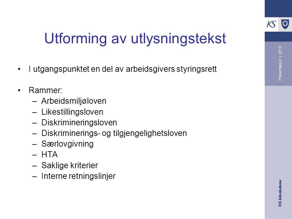 KS Advokatene Presentasjon | 2010 Utlysningsplikt.