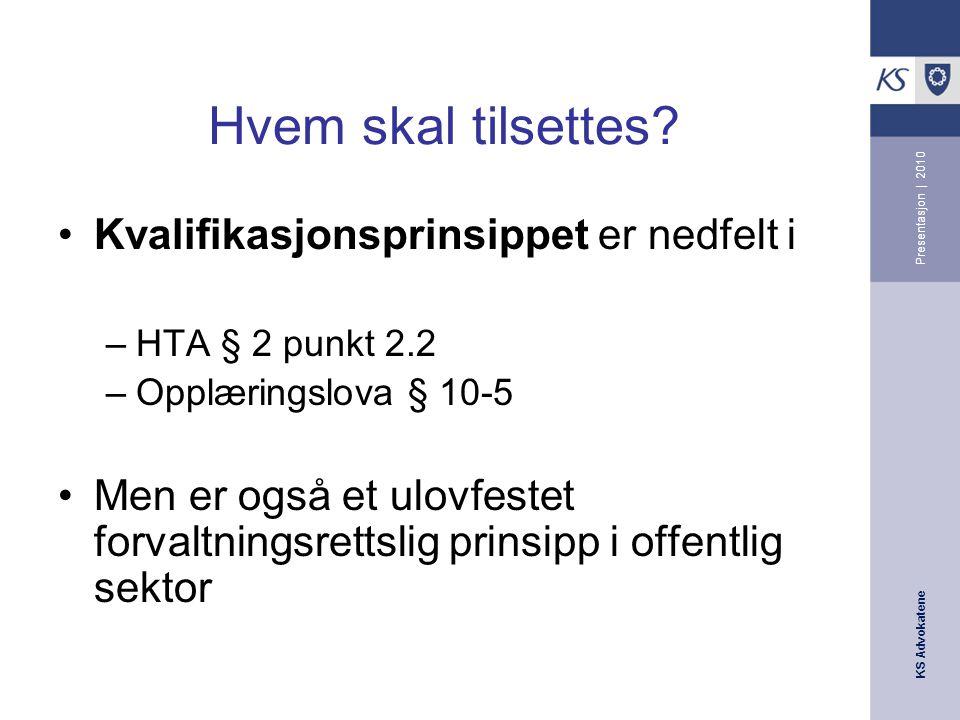 KS Advokatene Presentasjon | 2010 Innhenting av referanser Viktig for å få opplyst saken, jf.