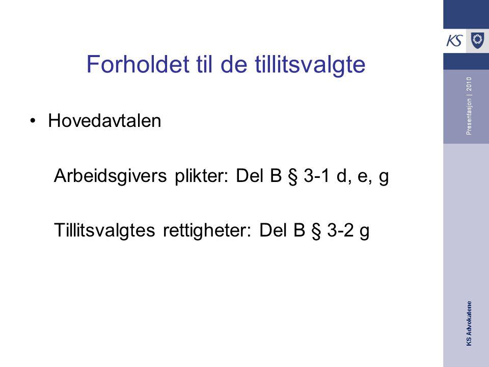 KS Advokatene Presentasjon | 2010 Definisjoner Arbeidstaker, jf.