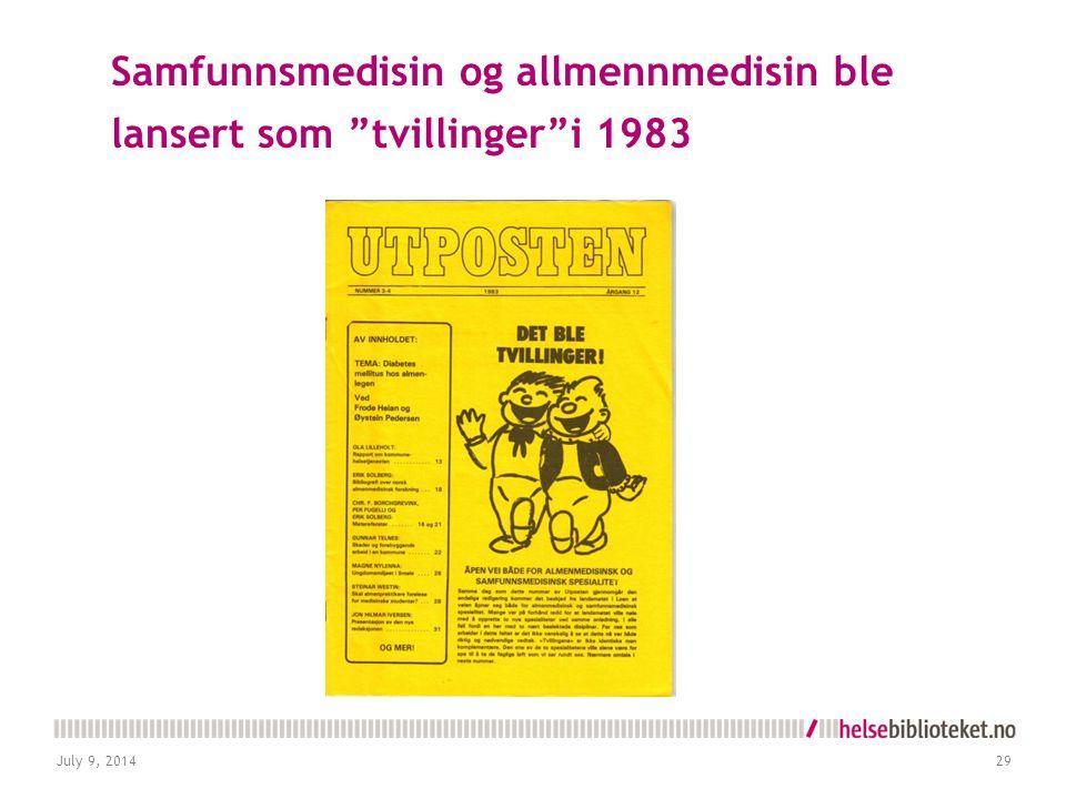 """Samfunnsmedisin og allmennmedisin ble lansert som """"tvillinger""""i 1983 July 9, 201429"""
