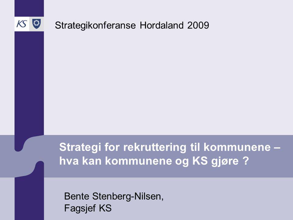 Strategi for rekruttering til kommunene – hva kan kommunene og KS gjøre .