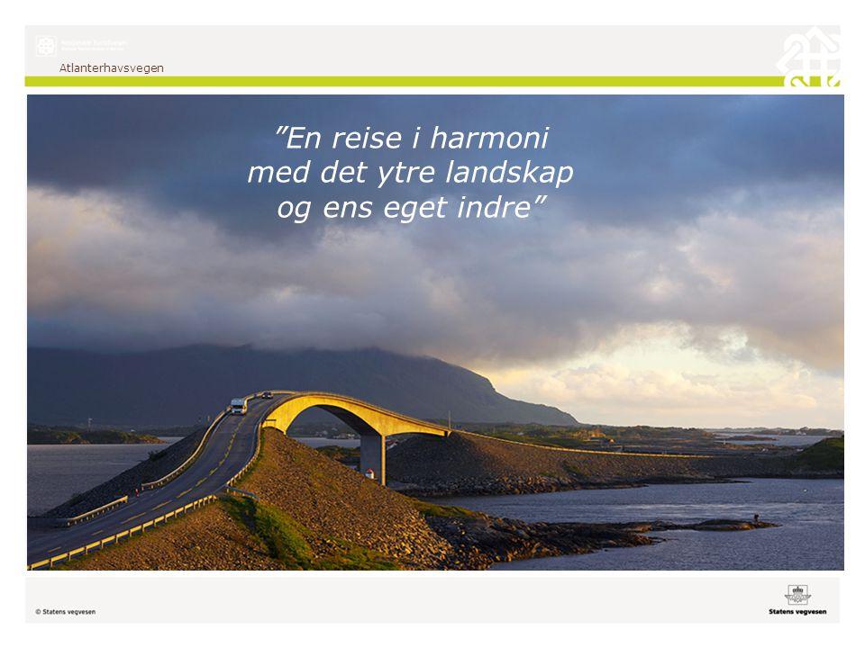 """Atlanterhavsvegen """"En reise i harmoni med det ytre landskap og ens eget indre"""""""