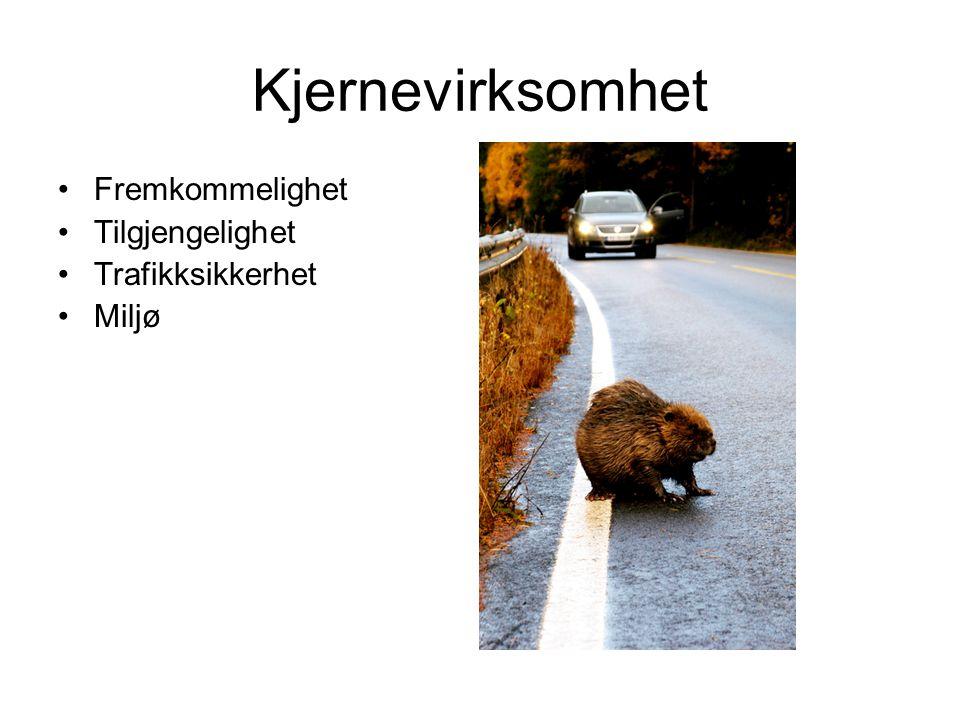 Kjernevirksomhet Fremkommelighet Tilgjengelighet Trafikksikkerhet Miljø