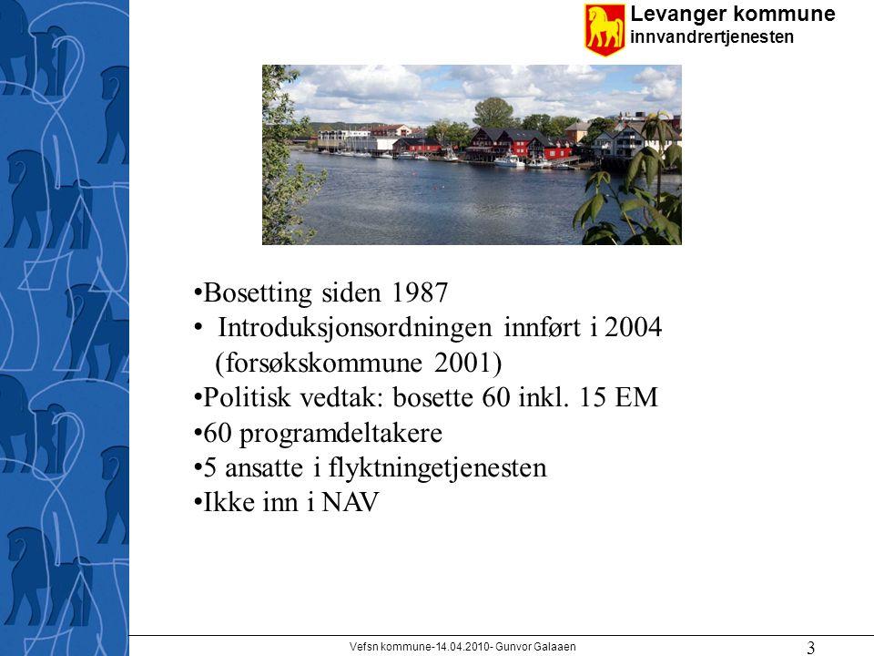 Levanger kommune innvandrertjenesten 3 Bosetting siden 1987 Introduksjonsordningen innført i 2004 (forsøkskommune 2001) Politisk vedtak: bosette 60 inkl.