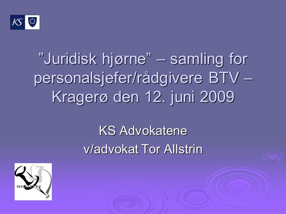 Juridisk hjørne – samling for personalsjefer/rådgivere BTV – Kragerø den 12.