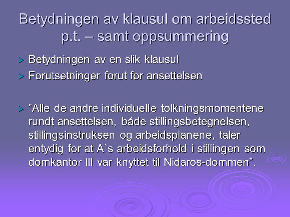 Betydningen av klausul om arbeidssted p.t.