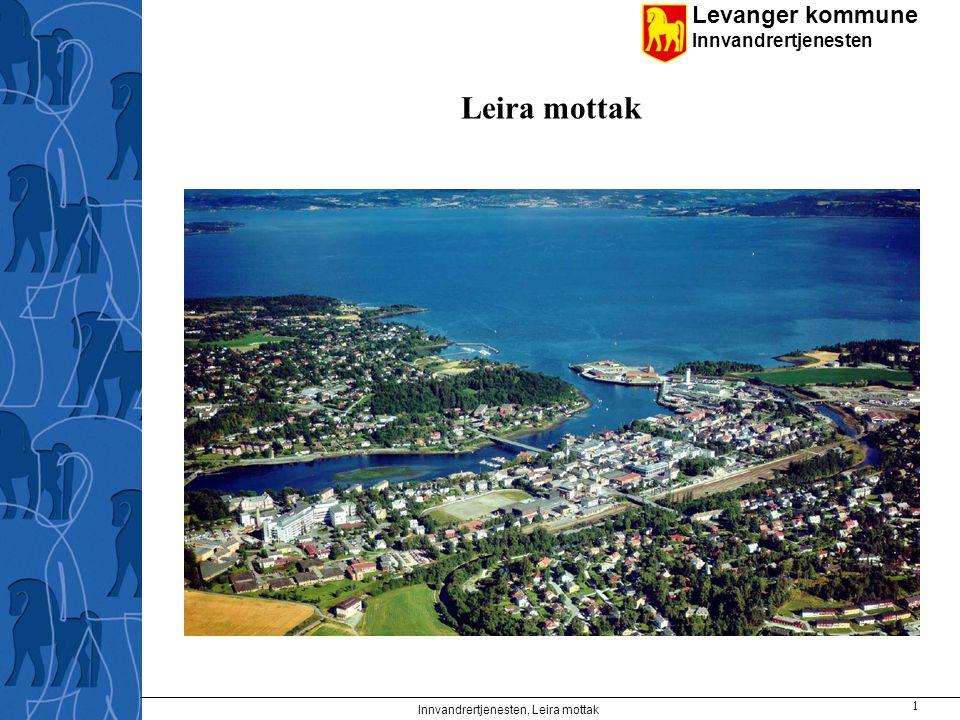 Levanger kommune Innvandrertjenesten Innvandrertjenesten, Leira mottak 1 Leira mottak