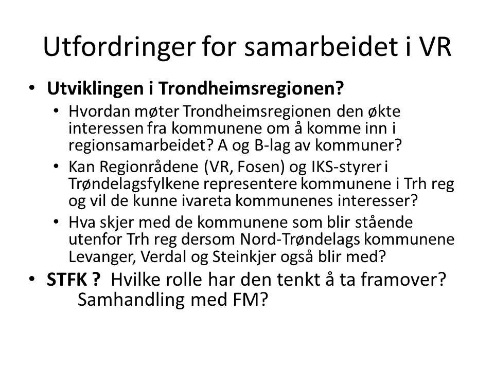 Utfordringer for samarbeidet i VR Utviklingen i Trondheimsregionen.