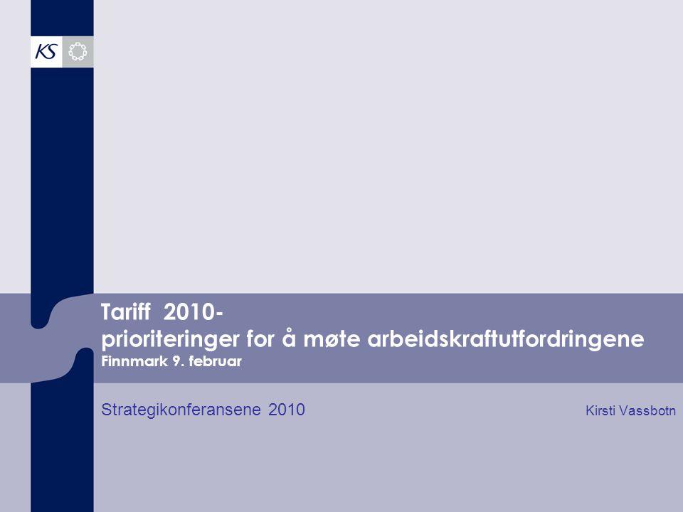 Tariff 2010- prioriteringer for å møte arbeidskraftutfordringene Finnmark 9.