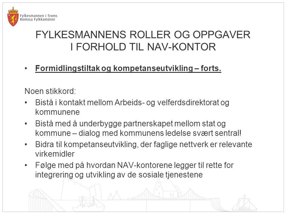 TILTAK I TROMS Felles kompetanseplan med NAV Troms Prosjekt for implementering av nytt kvalifiseringsprogram.