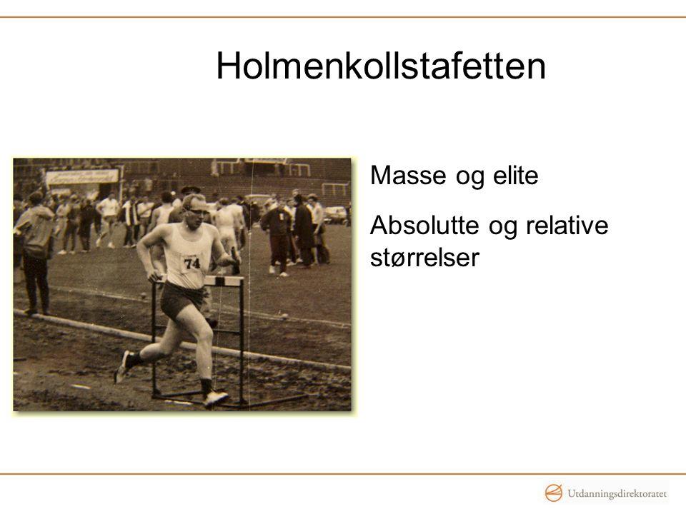Holmenkollstafetten Masse og elite Absolutte og relative størrelser