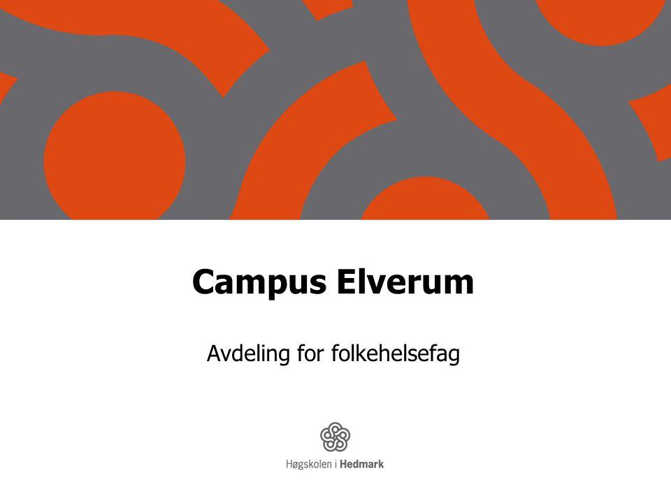 Campus Elverum Avdeling for folkehelsefag