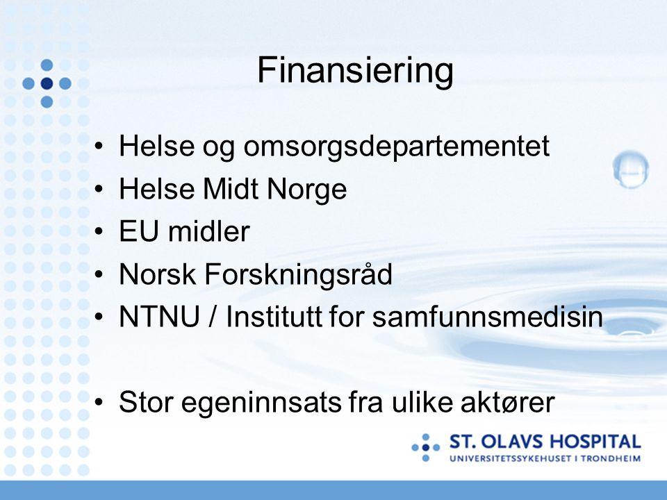 Finansiering Helse og omsorgsdepartementet Helse Midt Norge EU midler Norsk Forskningsråd NTNU / Institutt for samfunnsmedisin Stor egeninnsats fra ulike aktører
