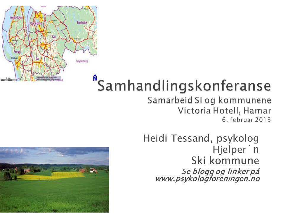 Heidi Tessand, psykolog Hjelper ´n Ski kommune Se blogg og linker på www.psykologforeningen.no