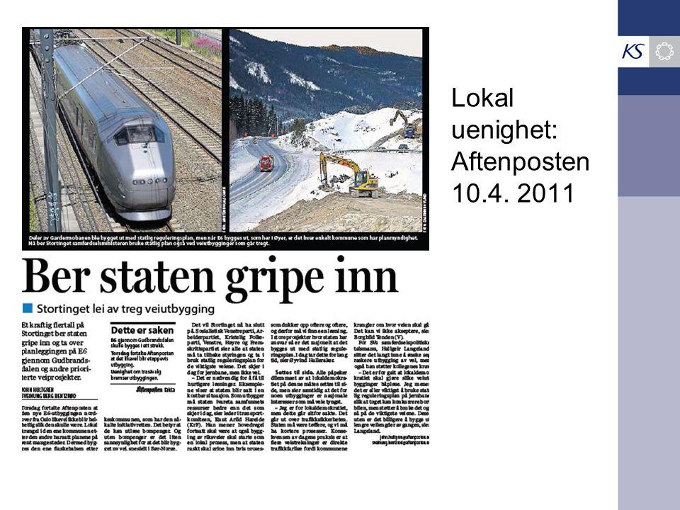 Lokal uenighet: Aftenposten 10.4. 2011