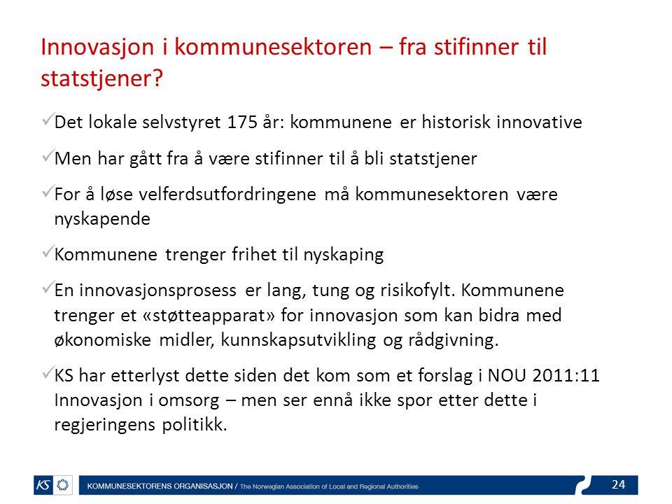 Innovasjon i kommunesektoren – fra stifinner til statstjener.