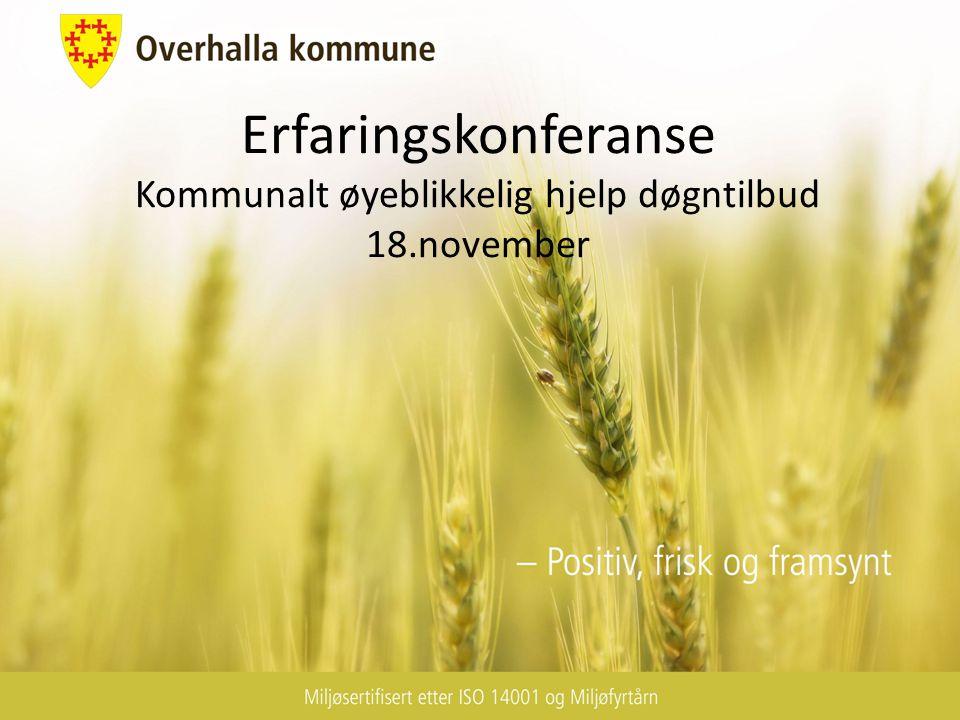 Erfaringskonferanse Kommunalt øyeblikkelig hjelp døgntilbud 18.november