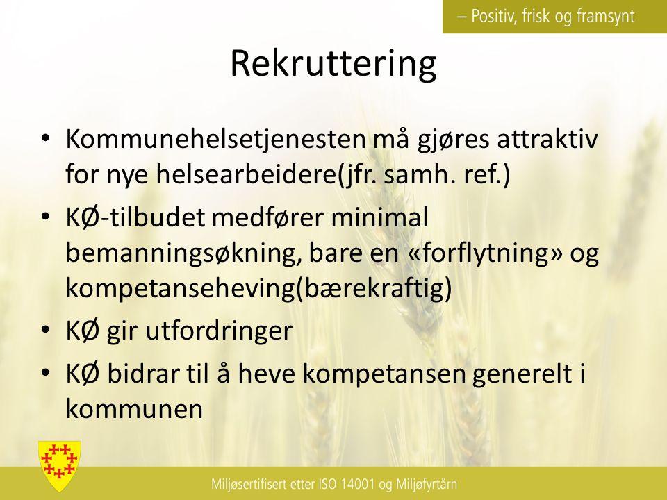 Rekruttering Kommunehelsetjenesten må gjøres attraktiv for nye helsearbeidere(jfr.