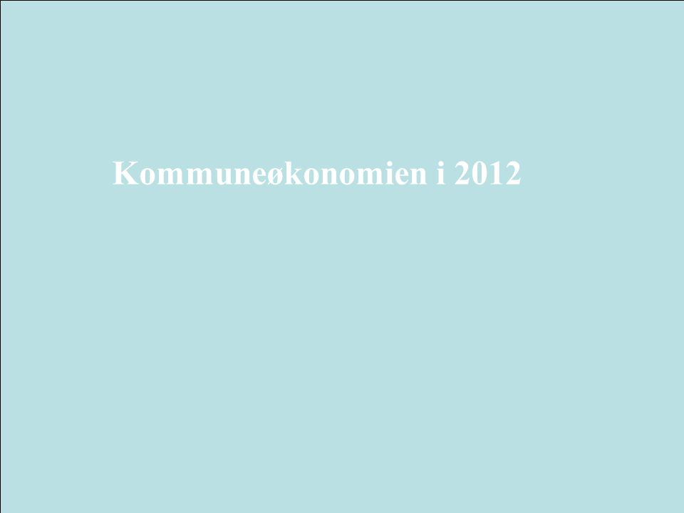 6 Kommuneøkonomien i 2012