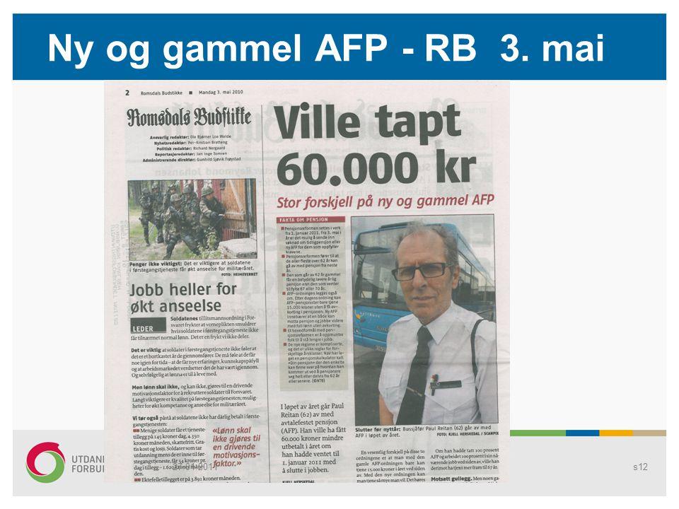 Ny og gammel AFP - RB 3. mai Pensjons1227.01.2011