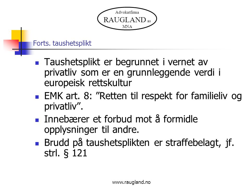 Advokatfirma RAUGLAND as MNA www.raugland.no Hva gjør man ved mistanke.