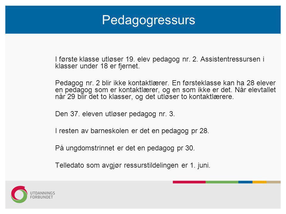Pedagogressurs I første klasse utløser 19. elev pedagog nr.