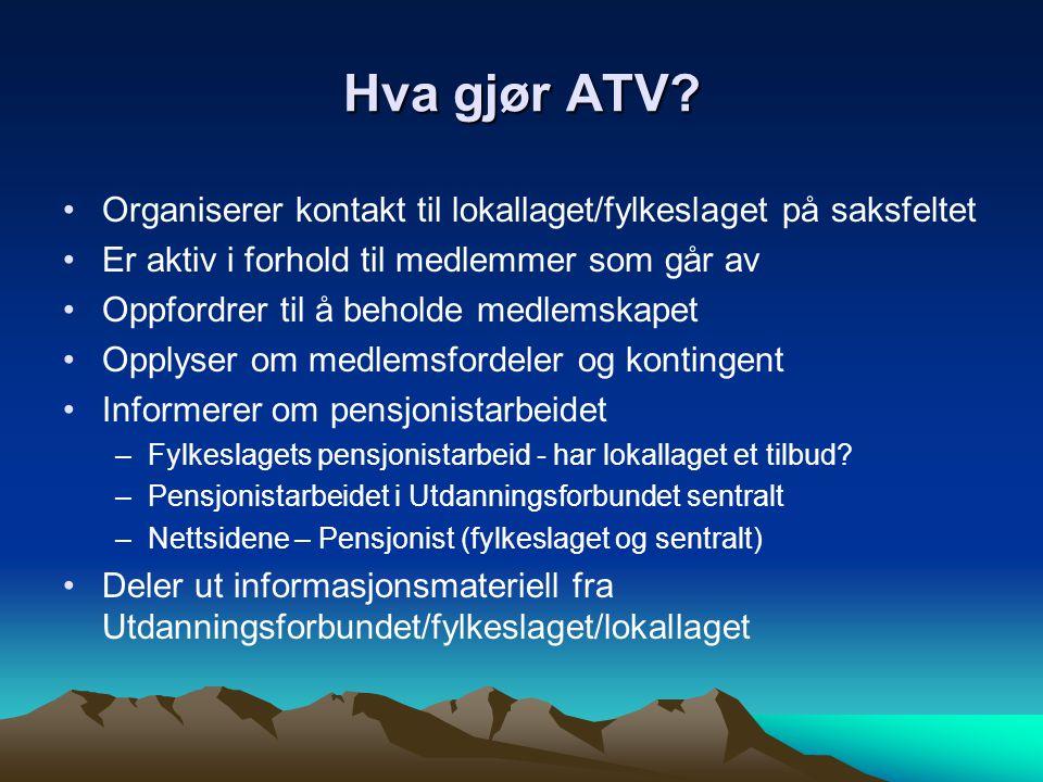 Lokallaget Mottar fra organisasjonen sentralt samme økonomiske tilskudd for alle medlemmene i lokallaget Sørger for oppnevning/valg av pensjonistrepresentant eller pensjoniststyre Kontakter ev.