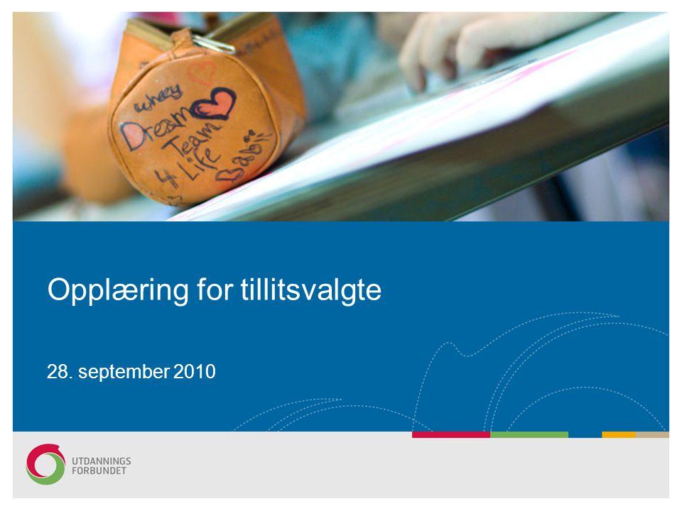 Opplæring for tillitsvalgte 28. september 2010