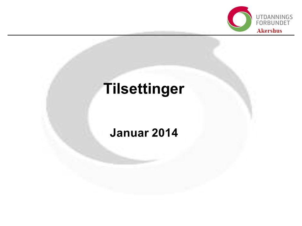 Akershus Tilsettinger Januar 2014