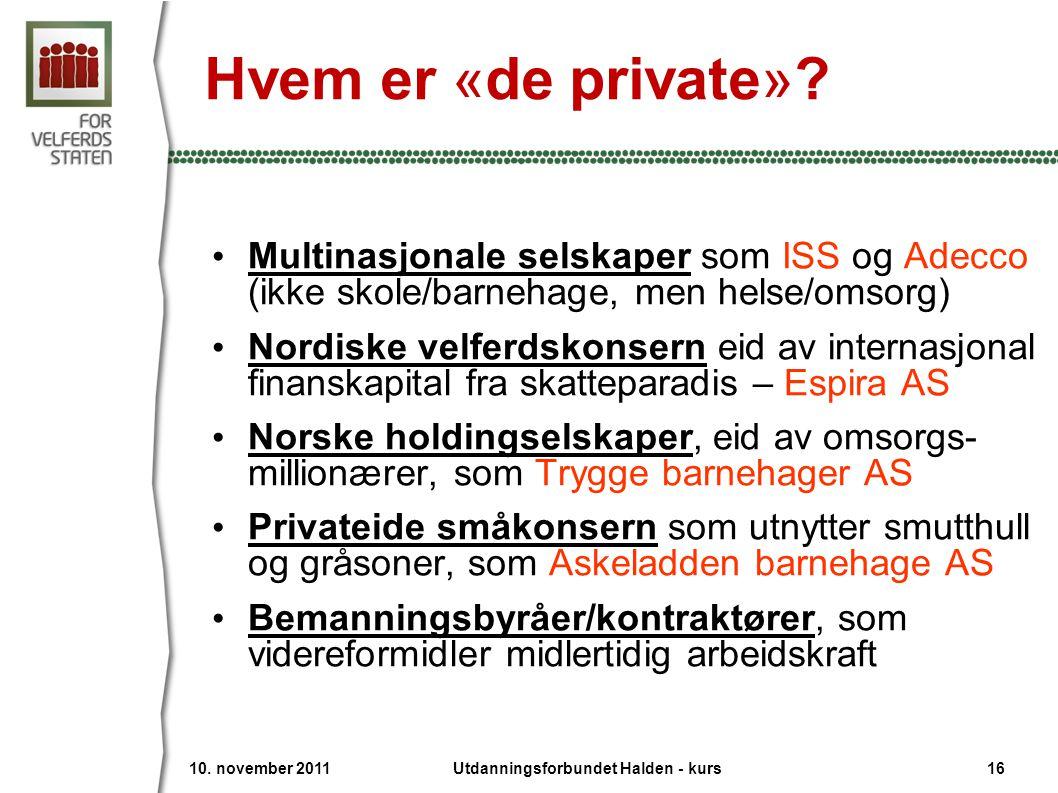 Hvem er «de private».