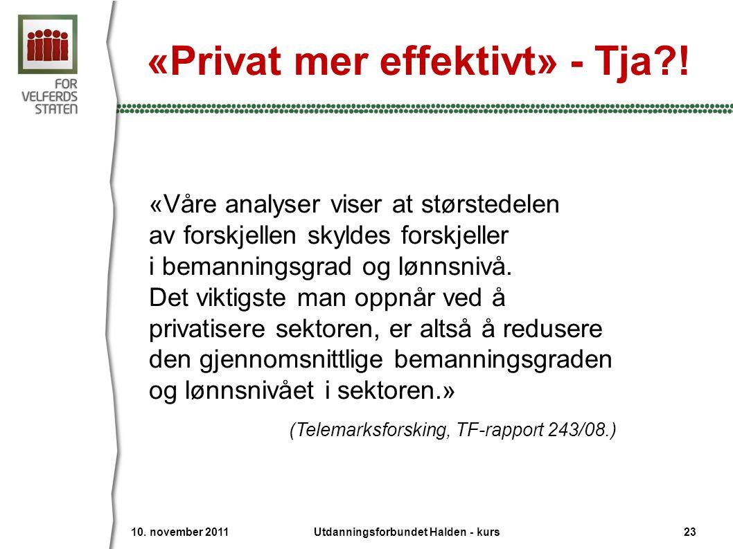 «Privat mer effektivt» - Tja?.