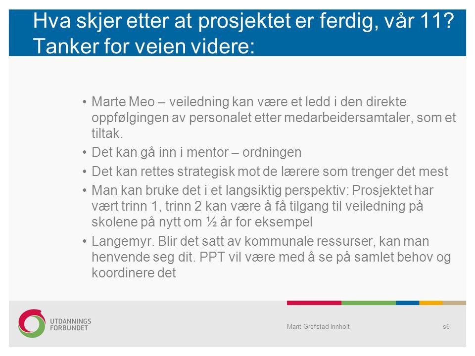 Kompetanseforhandlingene Utdanningsforbundet Grimstad orienterte samtidig om dette på sine nettsider og det ble i tillegg sendt e-post til medlemmer på arbeidsplasser uten tillitsvalgt.