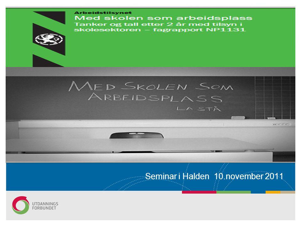 Seminar i Halden 10.november 2011