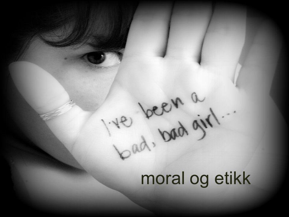 moral og etikk