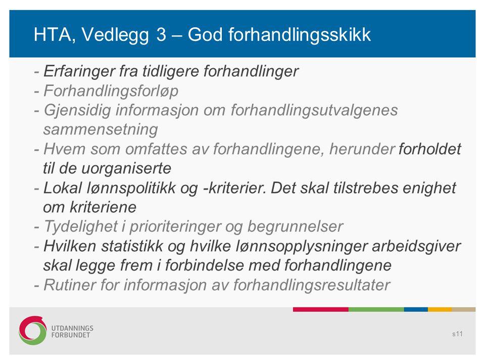 HTA, Vedlegg 3 – God forhandlingsskikk s11 - Erfaringer fra tidligere forhandlinger - Forhandlingsforløp - Gjensidig informasjon om forhandlingsutvalg