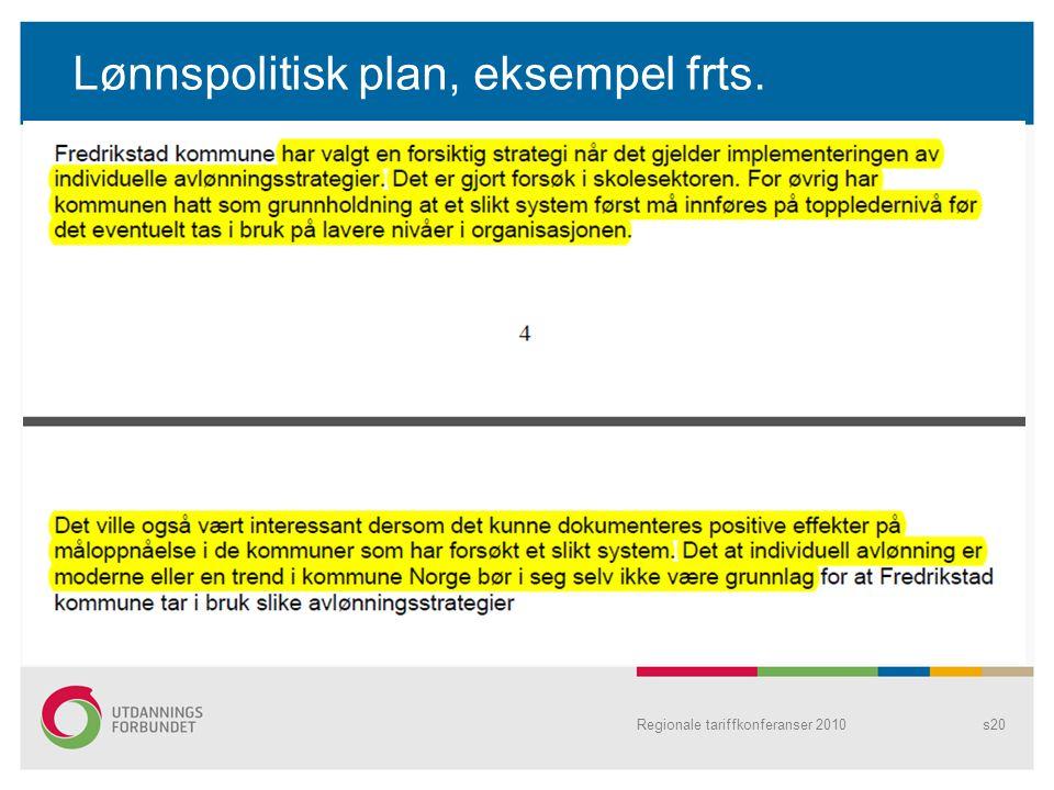 Lønnspolitisk plan, eksempel frts. Regionale tariffkonferanser 2010s20