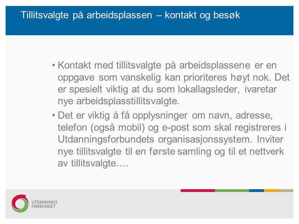 Frikjøpsressurs Alle lokallag får minimum 20 prosent frikjøpsressurs fra Utdanningsforbundet.
