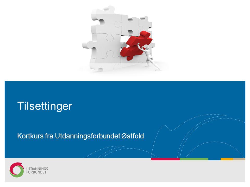 Tilsettinger Kortkurs fra Utdanningsforbundet Østfold