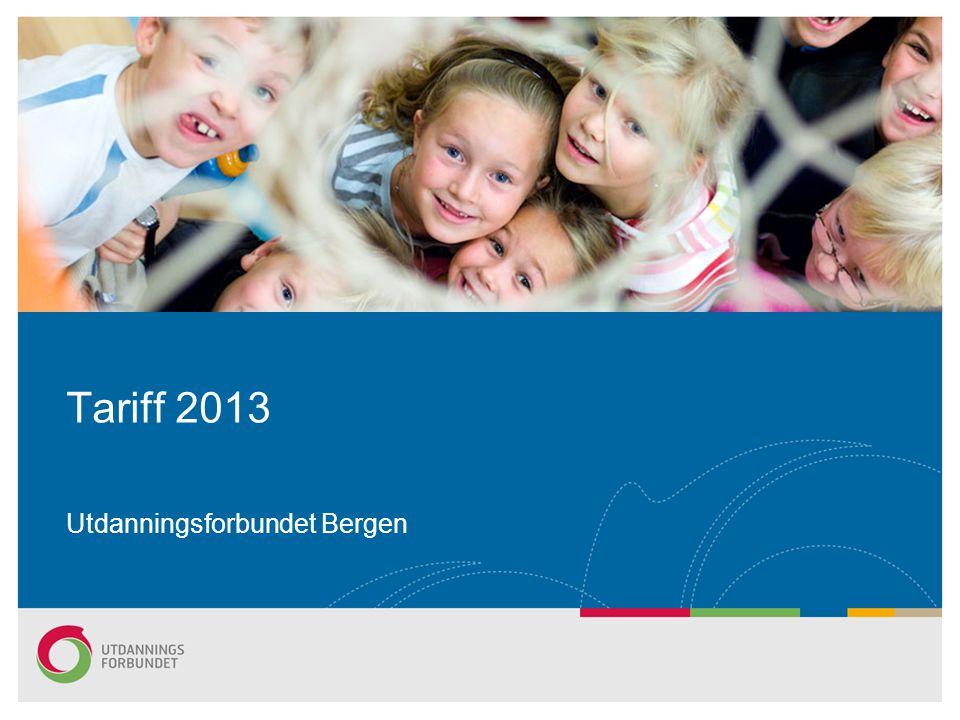 Tariff 2013 Utdanningsforbundet Bergen