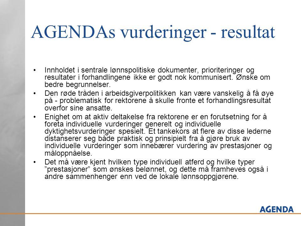 AGENDAs vurderinger - resultat Innholdet i sentrale lønnspolitiske dokumenter, prioriteringer og resultater i forhandlingene ikke er godt nok kommunisert.