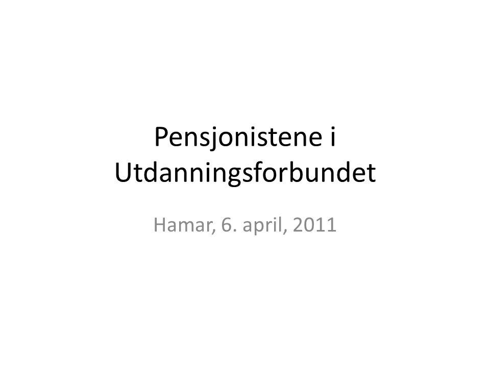 Pensjonistene i Utdanningsforbundet Hamar, 6. april, 2011