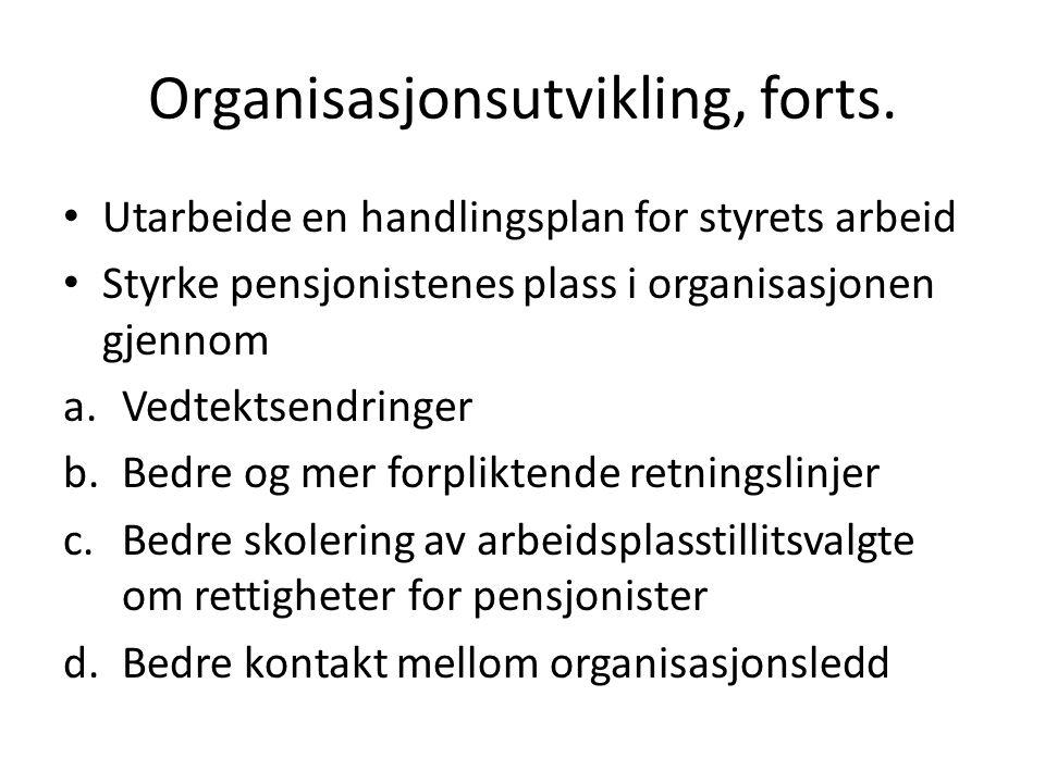 Organisasjonsutvikling, forts.
