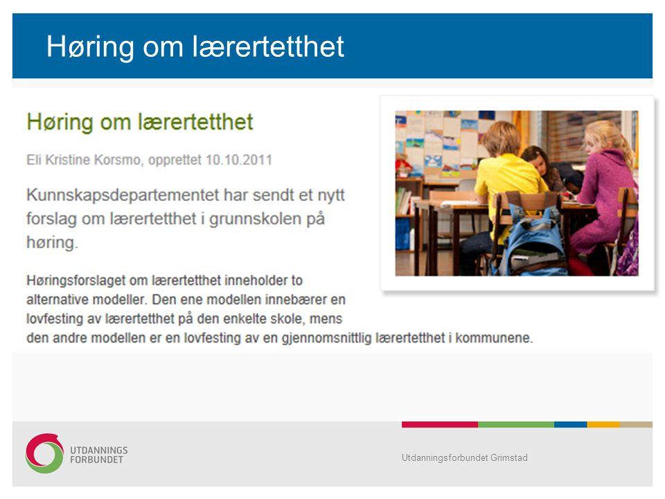 Høring om lærertetthet Utdanningsforbundet Grimstad