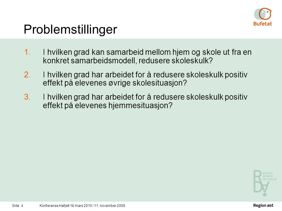 Side 4Konferanse Hafjell 18.mars 2010 / 11.